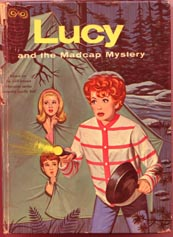 Lucille Ball - Lucy and the Madcap Mystery book cover