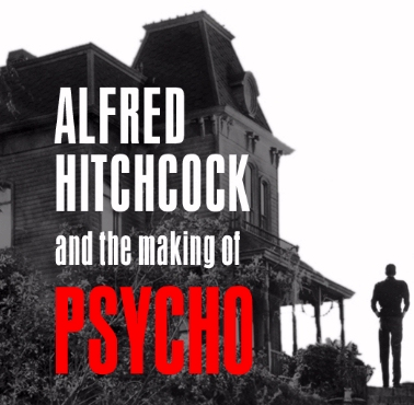 Alfred Hitchcock and the making of Psycho house book cover