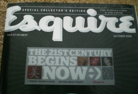 Esquire magazine's 2008 e-ink cover - The 21st Century Begins Now