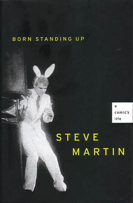 Steve Martin biography book cover - Born Standing Up