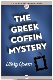 Ellery Queen - The Greek Coffin Mystery