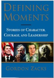 Defining Moments book cover - Gordon Zacks