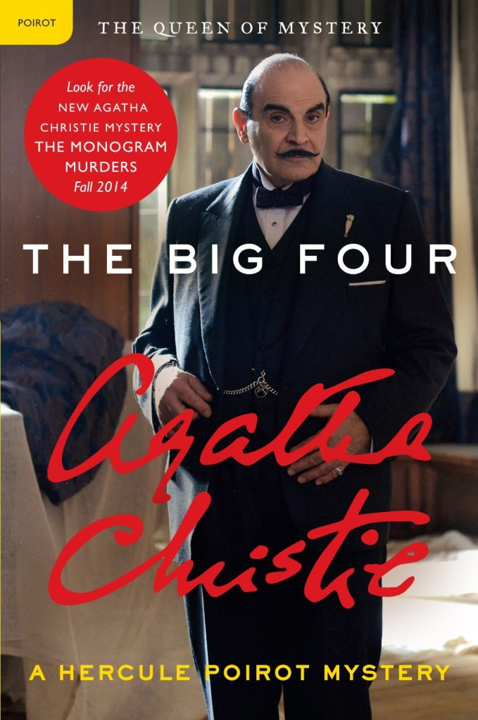 The Big Four - a Hercule Poirot mystery by Agatha Christie