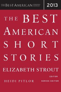 The Best American Short Stories 2013 - Eliabeth Strout