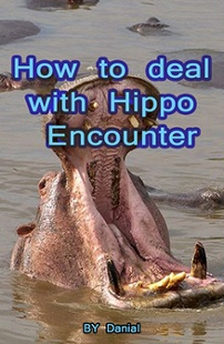 How to Deal with Hippo Encounter