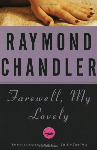 Farewell My Lovely - by Raymond Chandler (book cover)