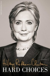 Presidential Candidate Hillary Rodham Clinton book cover picture- Hard Choices