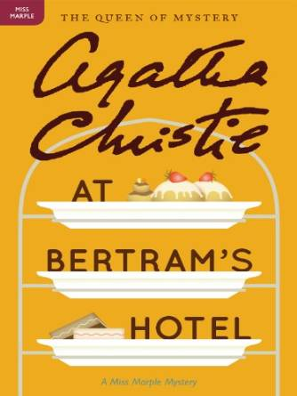 Agatha Christie - Miss Marple - at Bertram's Hotel