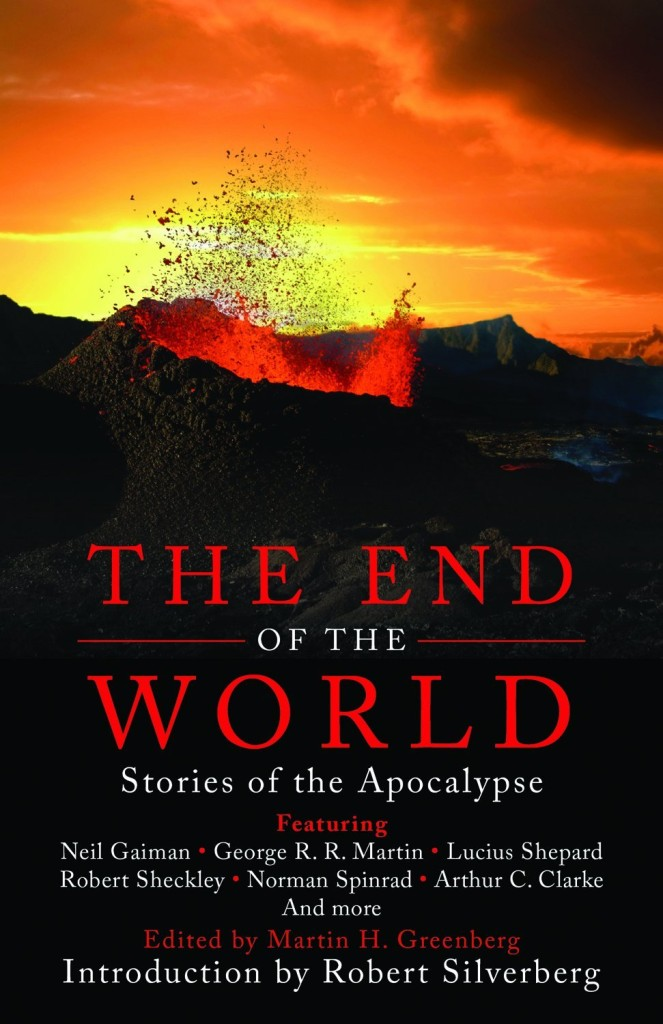The End of the World - Stories of the Apocalypse by Neil Gaiman and George R R Martin