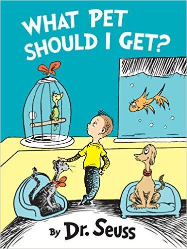 Dr Seuss cover - What Pet Should I Get