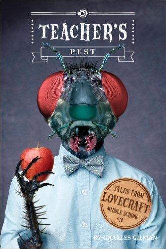 Teacher's Pest cover - Lovecraft Middle School book